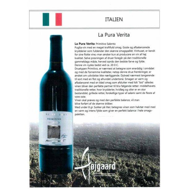 La Pura Verita ITA Primitivo - med egen etikette