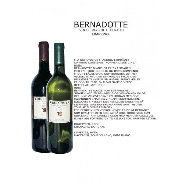 Bernadotte rød og hvidvin
